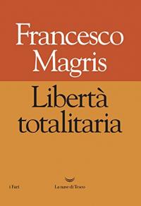 Libertà totalitaria