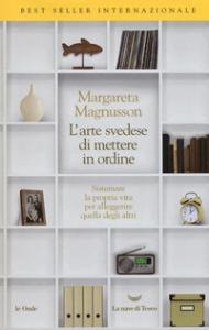 L'arte svedese di mettere in ordine