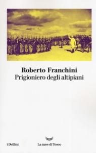 Prigioniero degli altipiani