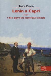 Lenin a Capri, ovvero I dieci giorni che sconvolsero un'isola