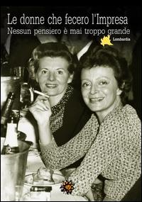 Le donne che fecero l'impresa