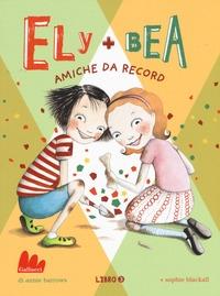 Libro 3: Ely + Bea amiche da record