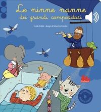Le ninne nanne dei grandi compositori / Emilie Collet ; disegni di Séverine Cordier