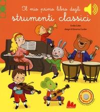 Il mio primo libro degli strumenti classici