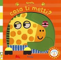 Giraffa, cosa ti  metti?