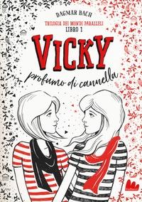 Libro 1: Vicky profumo di cannella