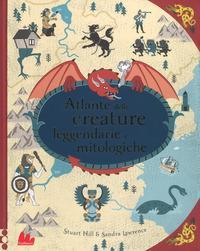 Atlante delle creature leggendarie e mitologiche