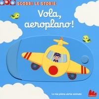 Vola, aeroplano!