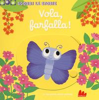 Vola, farfalla!
