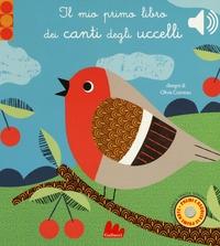 Il mio primo libro dei canti degli uccelli