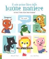 """Il mio primo libro delle buone maniere ovvero """"come stare bene insieme"""""""