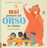 Mai portare un orso in classe