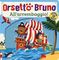 Orsetto Bruno. All'arrembaggio!
