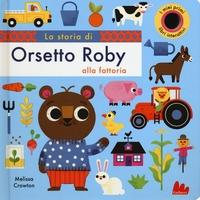 La storia di orsetto Roby alla fattoria