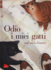 Odio i miei gatti (una storia d'amore)