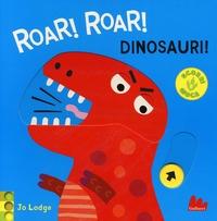 Roar! Roar! Dinosauri!