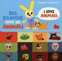 Bill Bilingue ama gli animali