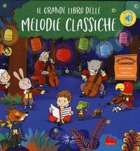 Il grande libro delle melodie classiche