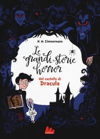 Grandi storie horror. [1]: Nel castello di Dracula