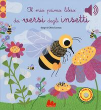 Il mio primo libro dei versi degli insetti