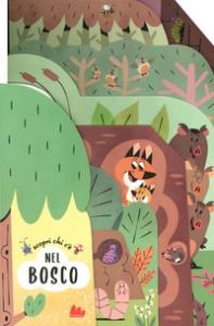 Scopri chi c'è nel bosco