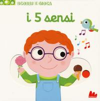 I 5 sensi/ [disegni di Nathalie Choux]