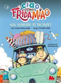 Ciao, sono Frida Miao. Non sopporto le vacanze!