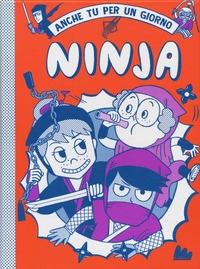 Anche tu per un giorno Ninja