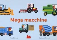 Mega macchine :  Ediz :  illustrata