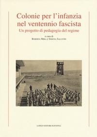 Colonie per l'infanzia nel ventennio fascista