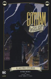 Gotham by Gaslight e altre storie