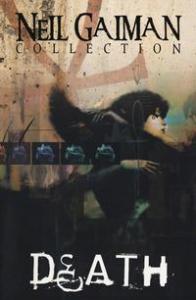 Death / testi Neil Gaiman ; disegni Chris Bachalo, Dave McKean