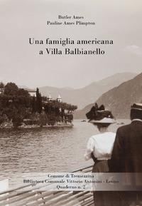 Una famiglia americana a Villa Balbianello /