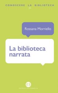 La biblioteca narrata