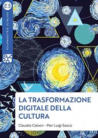 La trasformazione digitale della cultura