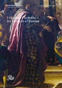 I Gonzaga e la moda tra Mantova e l'Europa