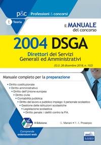 Il manuale del concorso per Direttori dei servizi generali ed amministrativi
