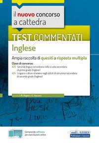 Il nuovo concorso a cattedra :  Test commentati Inglese :  Ampia raccolta di quesiti a risposta multipla :  Classi A A :  Con software di simulazione