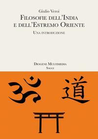 Filosofie dell'India e dell'Estremo Oriente