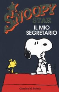 Snoopy star. Il mio segretario