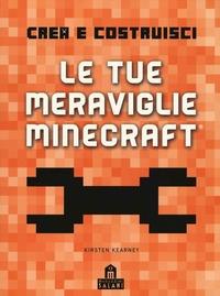 Le tue meraviglie Minecraft