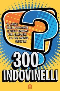 300 indovinelli