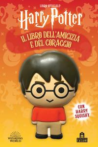 Harry Potter. Il libro dell'amicizia e del coraggio