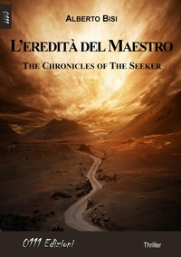 The Chronicles of the Seeker. L'eredità del Maestro