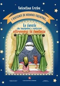 I racconti di mamma Valentina...