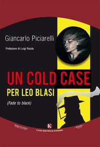Un cold case per Leo Blasi (Fade to black)
