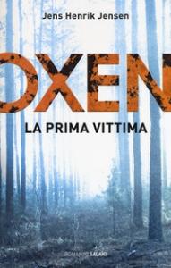 Oxen. 1: La prima vittima