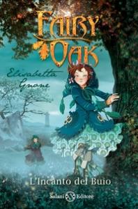 Libro 2 della trilogia: L'incanto del buio