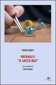 Michaili e il sacco blu