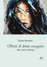 Storie di donne coraggiose